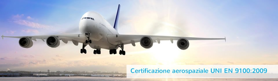 special alloy manifacturing, aeronautic industry, UNI EN 9100:2009 aerospace certification